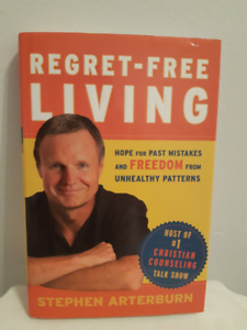 NEW - Regret Free Living by Stephen Arterburn - Hard Cover
