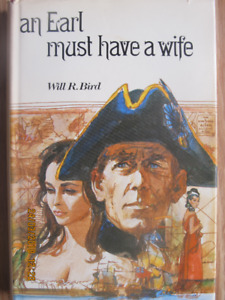 AN EARL MUST HAVE A WIFE by Will R. Bird 1969