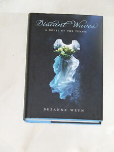 Noted author Suzanne Weyn: Distant Waves, A Novel of the Titanic