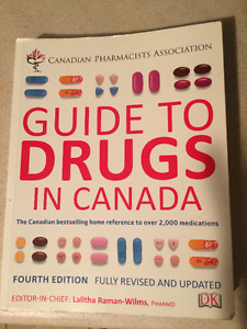 Guide to Drugs in Canada, 4rth Edition