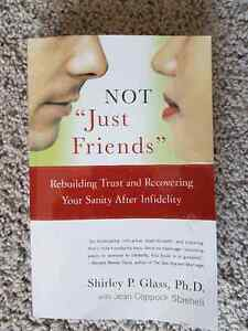 "NOT ""Just Friends"": Rebuilding Trust and Recovering Your Sanity"