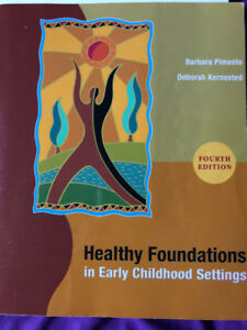 NEW Healthy Foundations in Early Childhood Settings 4th Edition