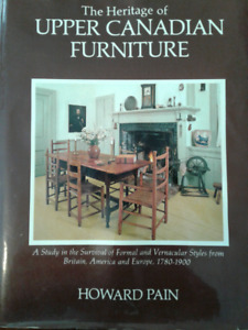 BOOK- Heritage Of Upper Canadian Furniture by Howard Pain