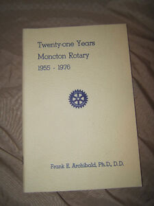 21 Years of Moncton Rotary