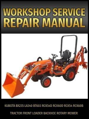 Kubota Bx23s Tractor Service Manual Cd-la340 Bt603 Front Loader And Backhoe