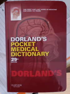 Dorlands pocket medical dictionary 29th edition.