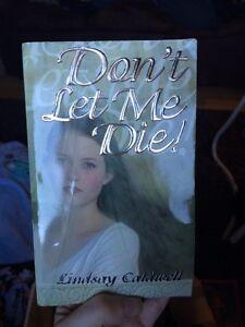 Don't let me die by Lindsay Caldwell, asking $2