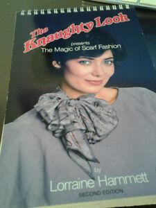 The Knaughty Look,The Magic of Scarf Fashion Spiral-bound & Pins