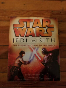Star Wars : Jedi VS Sith - The Essential Guide to The Force