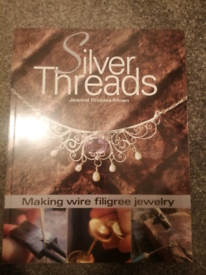 Silver threads jewellery making book