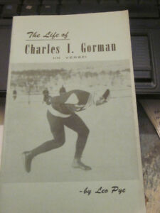10 page Booklet The Life of Charles I Gorman by Leo Pye