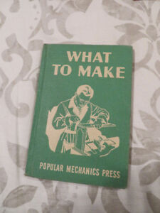 vintage book 1944 WHAT TO MAKE (Popular Science Press)