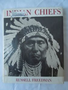 Indian Chiefs by Russell Freedman