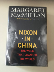 NIXON IN CHINA by: Margaret MacMillan