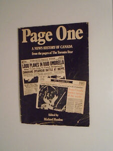 PAGE ONE: A NEWS HISTORY OF CANADA FROM THE PAGES OF THE TORONTO