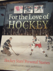For The Love Of Hockey**Hockey Star's Personal Stories!--$20.00
