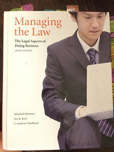 Managing the law The legal aspect of doing business 3rd edition