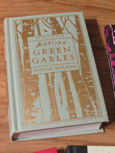 Before Green Gables by Budge Wilson - new hardcover!