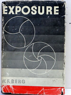 Exposure By W. F. Berg, The Manual Of Photo -Technique, 1950 First Edition.