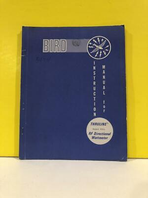 Bird Model 4311 Thruline Rf Directional Wattmeter Instruction Manual