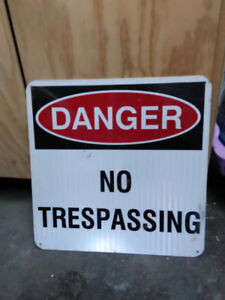 Large metal No Trespassing Signs