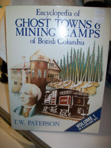 Encyclopedia of Ghost Towns and Mining Camps of British Columbia