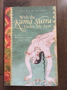 With the KAMA SUTRA Under my Arm by Trisha Bernard