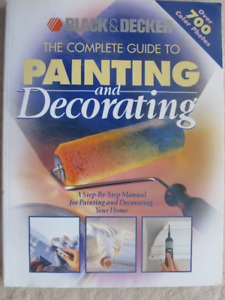 THE COMPLETE GUIDE TO PAINTING AND DECORATING - 1999