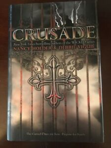Crusade book by Nancy Holder and Debbie Vigiue