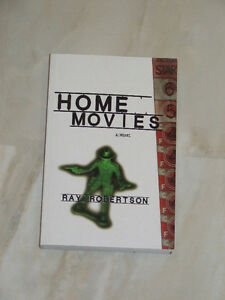 Home Movies by Canadian author Ray Robertson