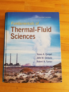 Fundamentals of Thermal-Fluid Sciences - Fourth (4th) Edition