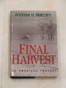 Final Harvest -- An American Tragedy, with autograph