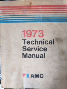 American Motors Company (AMC) 1973 Technical Service Manual