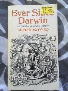 Ever Since Darwin by Stephen Jay Gould