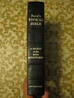 BIBLE:  NAVE's TOPICAL BIBLE, a Digest of the Holy Scriptures