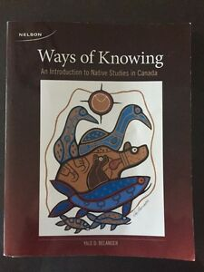 Ways of Knowing - An Intro to Native Studies in Canada