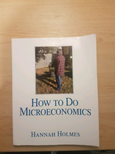 How to do Microeconomics by Hannah Holmes