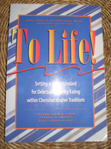 RECIPE BOOK: To LIFE, HEALTHY eating with KOSHER traditions