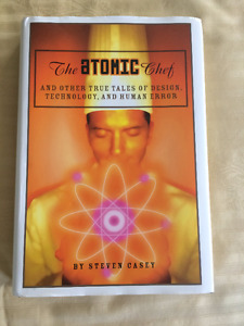 The Atomic Chef: And Other True Tales of Design, Technology...