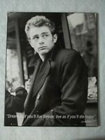 James Dean picture with a saying at the bottom