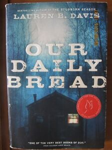 OUR DAILY BREAD by Lauren B. Davis