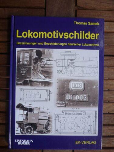 EK Verlag Lokomotivschilder Bezeichnungen und Beschilderungen deutscher Loks