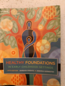 Healthy Foundations in Early Childhood Settings (5th edition)