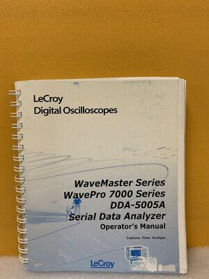 Lecroy Wavemaster Wavepro 7000 Dda-5005 Serial Data Analyzer Operators Manual