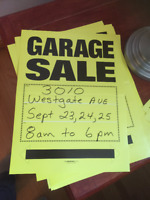 Garage sale 23rd-25th, at 3010 Westgate Ave
