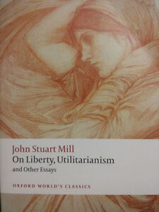 On Liberty, Utilitarianism and Other Essays by J.S Mill
