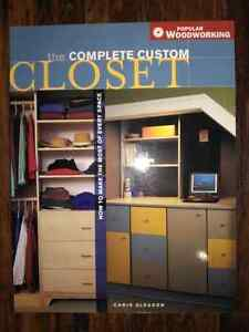 The Complete Custom Closet by Chris Gleason