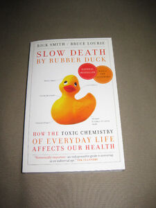 Slow Death by Rubber Duck: Toxic Chemistry of Everyday Life