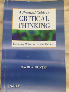 Critical Thinking: Deciding What to Do and Believe