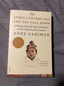 The Spirit Catches You and You Fall Down by Anne Fadiman